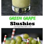 green grape slushies collage image with one image featuring green grape slushies close up and second image of green grape slushies with a colander of grapes in background