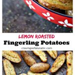 collage image featuring 2 images of lemon roasted fingerling potatoes, one shows potatoes baked on a cookie sheet and the other shows potatoes served in red serving dish