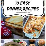 10 Easy Dinner Recipes long collage image
