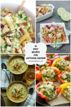10 Easy Recipes for Leftover Chicken