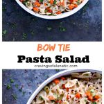 long collage image of bow tie pasta salad
