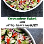 Collage image of cucumber salad with meyer lemon vinaigrette. Top picture is a white bowl filled with the salad and bottom photo shows a close up image of the salad in the same white bowl.