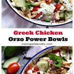Collage image of Greek Chicken Orzo Power Bowls. Top image is an overhead image of the recipe in a bright bowl and bottom image is an overhead image of the same recipe and bowl but with cut cucumbers and tomatoes scattered around.