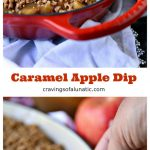 Caramel apple dip collage image featuring two photos of the dip in a red serving dish on a white napkin. Text in between the photo states the recipe and blog name.