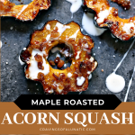 Maple Roasted Acorn Squash with Bacon collage image featuring two photos of the finished side dish.