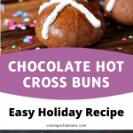 Chocolate Hot Cross Buns collage image