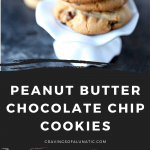 baked peanut butter chocolate chip cookies in a collage photo with two images of the finished cookies